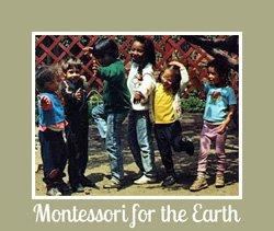 Montessori for the Earth