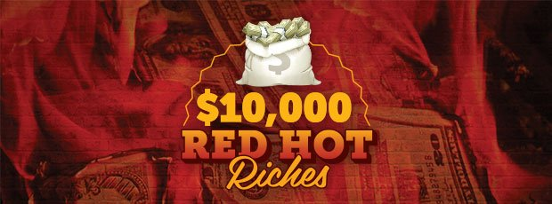$10,000 Red Hot Riches