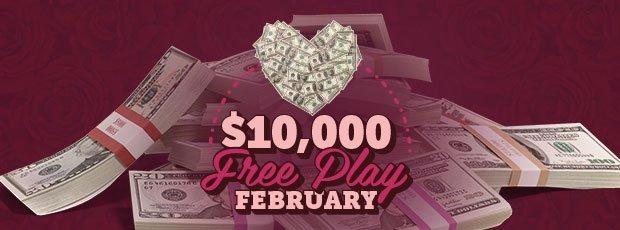 $10,000 February Free Play!