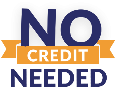NO CREDIT NEEDED PAYMENT PLAN