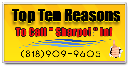 Ton Ten Reasons To Call Sharpo In!