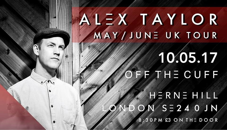 Alex Taylor - UK based singer songwriter, one of the shining lights of the acoustic scene