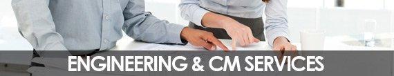 Engineering & CM Services