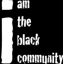 I am The Black Community