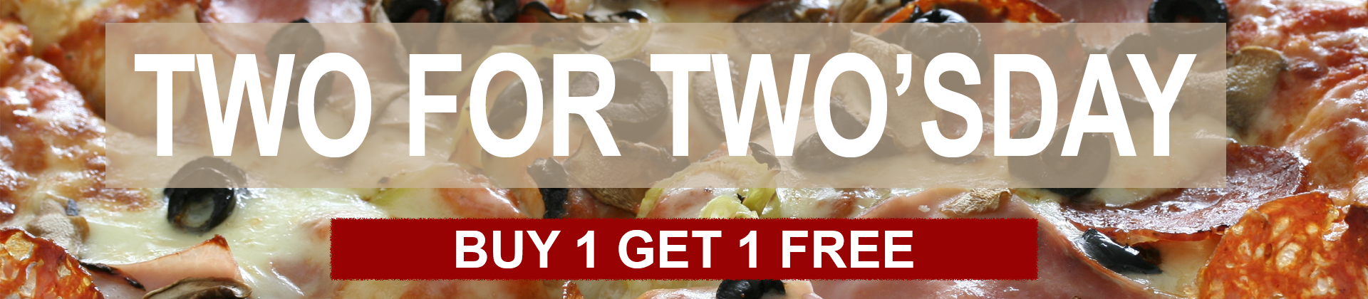 Two for Two'sday Offer
